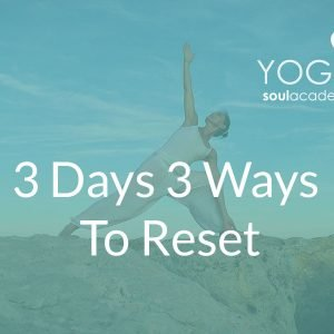 3-Days-3-Ways-To-Reset