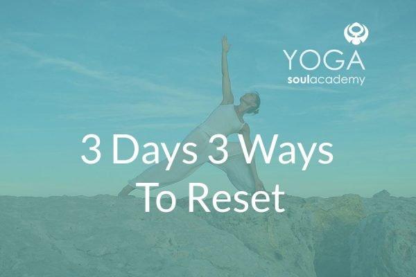 3-Days-3-Ways-To-Reset
